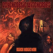 Psychedelic Witchcraft - Black Magic Man CD