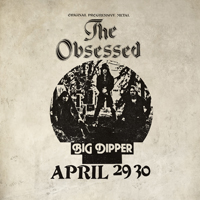 The Obsessed - Live at Big Dipper LP Pre.Order 21.08