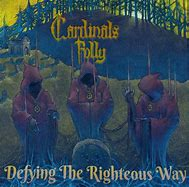 Cardinal Folly - Defying the Rightous Way Digipack CD