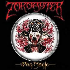 Zoroaster – Dog Magic 2-LP