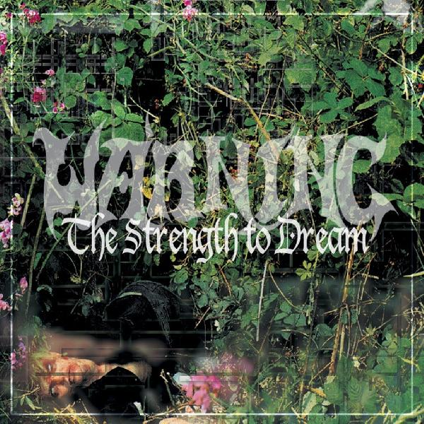 Warning - the strengh to dream ( Re-Release