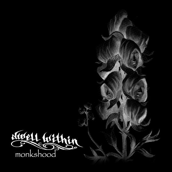 Dwell Within - monkshood Vinyl